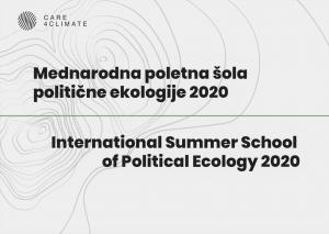 MEDNARODNA POLETNA ŠOLA POLITIČNE EKOLOGIJE 2020
